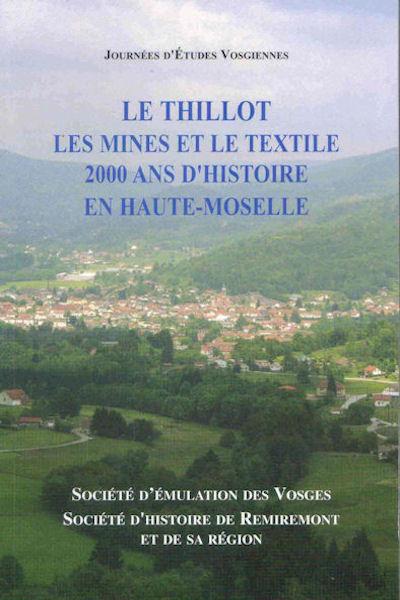 Le Thillot Les Mines Et Le Textile Federation Des Societes Savantes Des Vosges